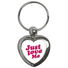 Just Love Me Text Typographic Quote Key Chain (heart)