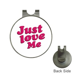 Just Love Me Text Typographic Quote Hat Clip With Golf Ball Marker