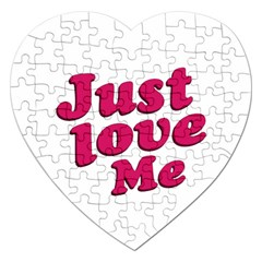 Just Love Me Text Typographic Quote Jigsaw Puzzle (Heart)