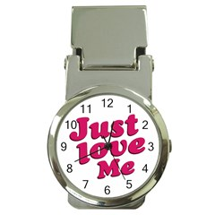 Just Love Me Text Typographic Quote Money Clip With Watch