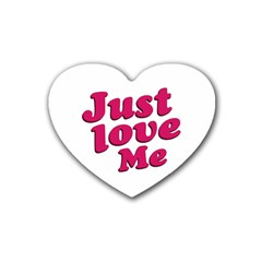 Just Love Me Text Typographic Quote Drink Coasters 4 Pack (heart)