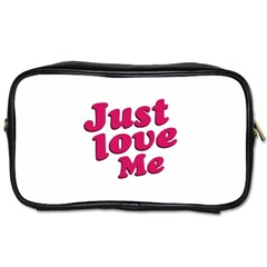 Just Love Me Text Typographic Quote Travel Toiletry Bag (one Side)