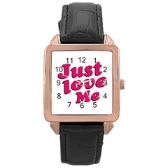 Just Love Me Text Typographic Quote Rose Gold Leather Watch
