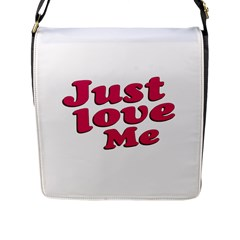 Just Love Me Text Typographic Quote Flap Closure Messenger Bag (large)