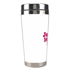Just Love Me Text Typographic Quote Stainless Steel Travel Tumbler