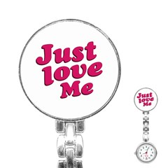Just Love Me Text Typographic Quote Stainless Steel Nurses Watch
