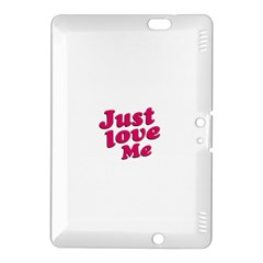 Just Love Me Text Typographic Quote Kindle Fire Hdx 8 9  Hardshell Case