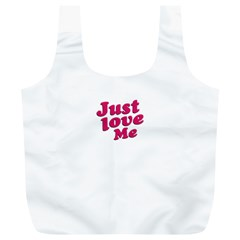 Just Love Me Text Typographic Quote Reusable Bag (XL)