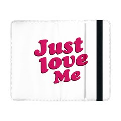 Just Love Me Text Typographic Quote Samsung Galaxy Tab Pro 8.4  Flip Case