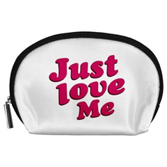 Just Love Me Text Typographic Quote Accessory Pouch (large)
