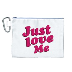 Just Love Me Text Typographic Quote Canvas Cosmetic Bag (large)