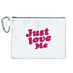 Just Love Me Text Typographic Quote Canvas Cosmetic Bag (XL)
