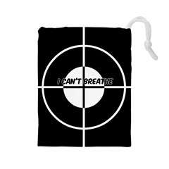 I Can t Breath Drawstring Pouch (Large)