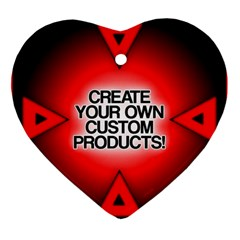 Create Your Own Custom Products And Gifts Heart Ornament