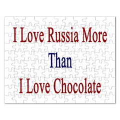 I Love Russia More Than I Love Chocolate Jigsaw Puzzle (rectangle)