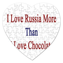 I Love Russia More Than I Love Chocolate Jigsaw Puzzle (heart)