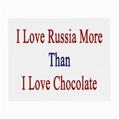 I Love Russia More Than I Love Chocolate Glasses Cloth (Small, Two Sided)