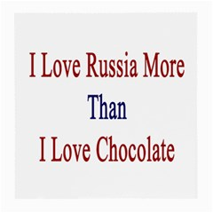 I Love Russia More Than I Love Chocolate Glasses Cloth (medium, Two Sided)