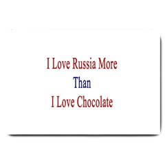 I Love Russia More Than I Love Chocolate Large Door Mat