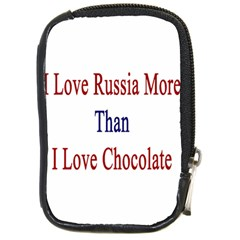 I Love Russia More Than I Love Chocolate Compact Camera Leather Case