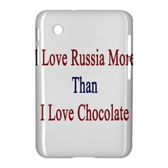 I Love Russia More Than I Love Chocolate Samsung Galaxy Tab 2 (7 ) P3100 Hardshell Case