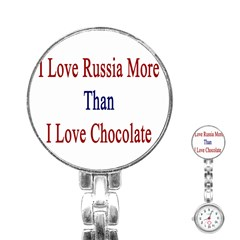 I Love Russia More Than I Love Chocolate Stainless Steel Nurses Watch