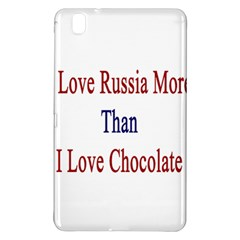 I Love Russia More Than I Love Chocolate Samsung Galaxy Tab Pro 8.4 Hardshell Case