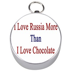 I Love Russia More Than I Love Chocolate Silver Compass