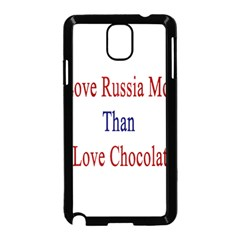 I Love Russia More Than I Love Chocolate Samsung Galaxy Note 3 Neo Hardshell Case (black)