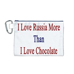I Love Russia More Than I Love Chocolate Canvas Cosmetic Bag (Medium)