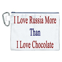 I Love Russia More Than I Love Chocolate Canvas Cosmetic Bag (XXL)