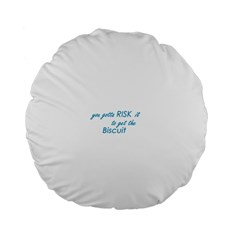 risk it 15  Premium Flano Round Cushion