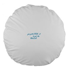 risk it 18  Premium Flano Round Cushion