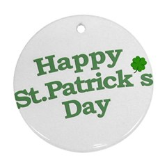 Happy St Patricks Text With Clover Graphic Round Ornament (Two Sides)