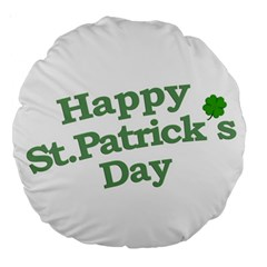 Happy St Patricks Text With Clover Graphic 18  Premium Round Cushion