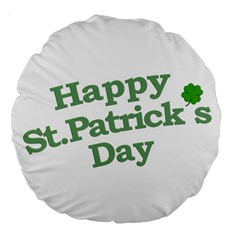 Happy St Patricks Text With Clover Graphic 18  Premium Flano Round Cushion