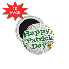 Happy St  Patricks Day Grunge Style Design 1 75  Button Magnet (10 Pack)