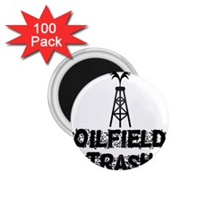 Oilfield Trash 1 75  Button Magnet (100 Pack)