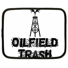 Oilfield Trash Netbook Sleeve (xxl)
