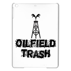 Oilfield Trash Apple iPad Air Hardshell Case