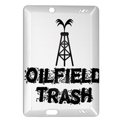 Oilfield Trash Kindle Fire HD (2013) Hardshell Case