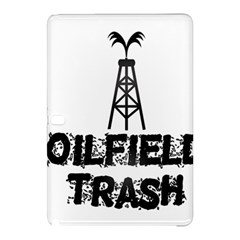 Oilfield Trash Samsung Galaxy Tab Pro 10.1 Hardshell Case