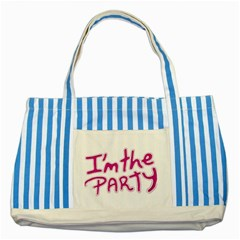 I Am The Party Typographic Design Quote Blue Striped Tote Bag