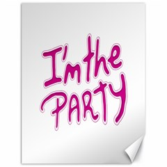 I Am The Party Typographic Design Quote Canvas 18  X 24  (unframed)