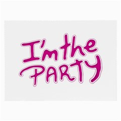 I Am The Party Typographic Design Quote Glasses Cloth (large)