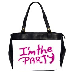 I Am The Party Typographic Design Quote Oversize Office Handbag (two Sides)