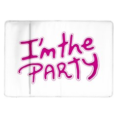 I Am The Party Typographic Design Quote Samsung Galaxy Tab 10 1  P7500 Flip Case