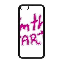 I Am The Party Typographic Design Quote Apple Iphone 5c Seamless Case (black)