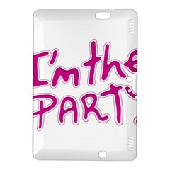 I Am The Party Typographic Design Quote Kindle Fire Hdx 8 9  Hardshell Case