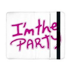I Am The Party Typographic Design Quote Samsung Galaxy Tab Pro 8.4  Flip Case